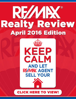 RE/MAX Realty Review - April 2016