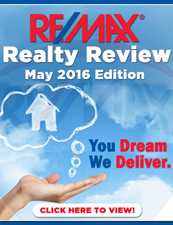 RE/MAX Realty Review May 2016